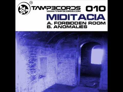 Miditacia - Anomalies
