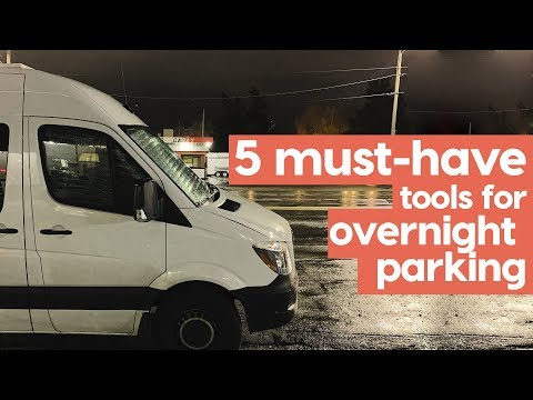 VAN LIFE // 5 MUST HAVE Tools For Overnight Parking