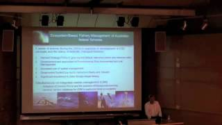 Keith Sainsbury - New frontiers in fisheries management: The Australian approach