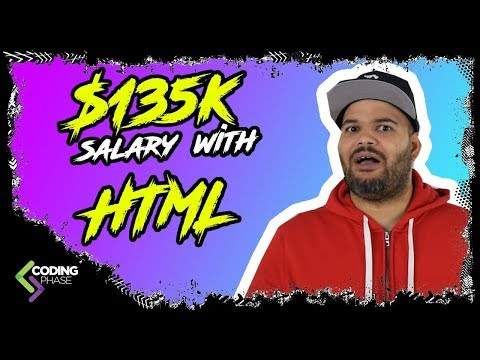 How To Get A $100,000 Dollar Salary With Just HTML | #CodingPhase