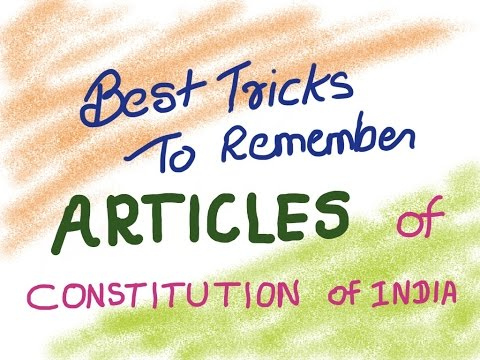 best gk tricks to remember articles of indian constitution (political science)