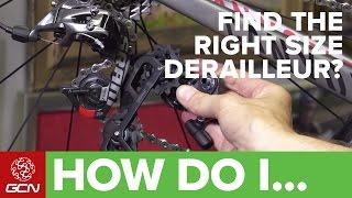 Do I Need A Short, Medium Or Long Cage Rear Derailleur?   Maintenance Tips