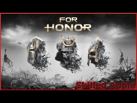 For Honor | Thank You Apple Corps | On Pain Meds, Excuse My Slurring | Skilled Apple