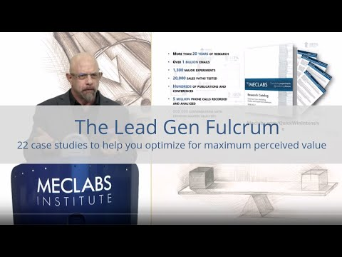 The Lead Gen Fulcrum: 22 case studies to help you optimize for maximum perceived value