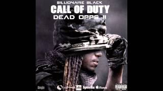 Billionaire Black x New Jack x Famous Dex x So Many Bars {{ Call Of Duty Dead Opps 2 LEEK}}