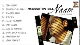NAAM - NACHHATAR GILL - FULL SONGS JUKEBOX