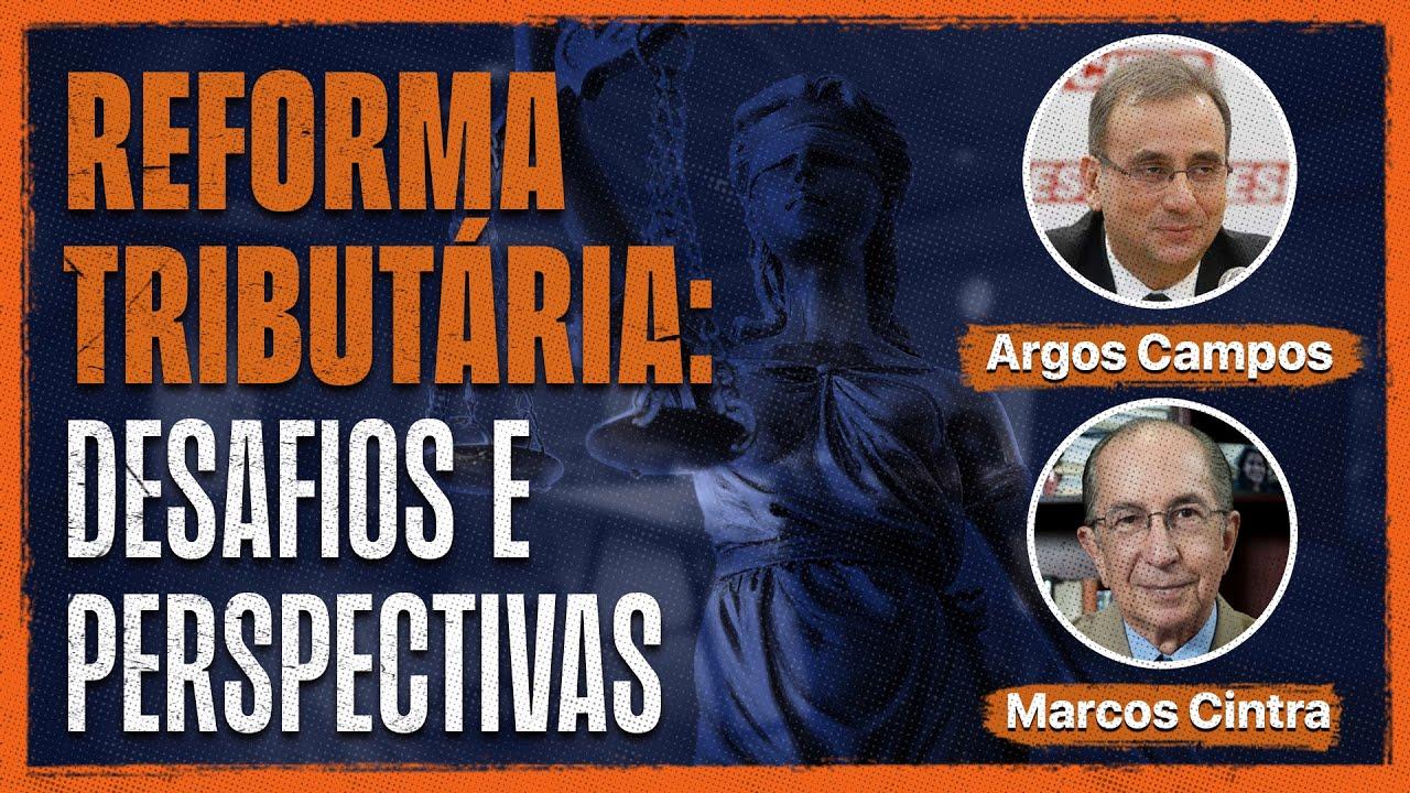 Live: Faculdade CERS - Reforma Tributária: Desafios e Perspectivas