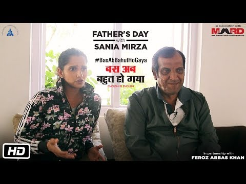 Bas Ab Bahut Ho Gaya: Enough is Enough | Father's Day with Sania Mirza