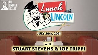 Lunch With Lincoln - Joe Trippi and Stuart Stevens