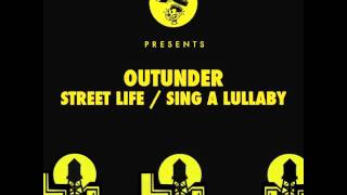 Outunder - Street Life