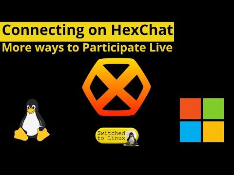 Hexchat: New Ways To Connect On Live Streams