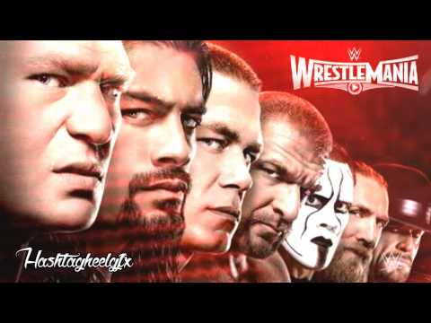 2015: WWE WrestleMania 31 (XXXI) Official Theme Song -