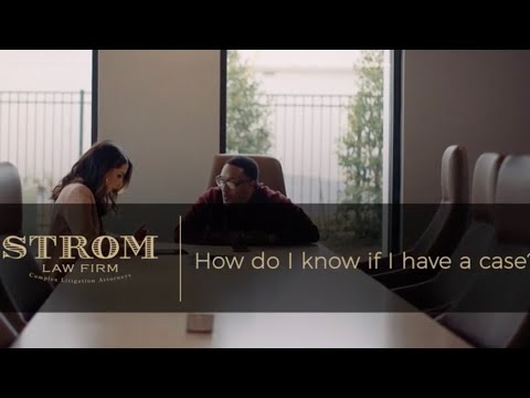 How do I know if I have a case? | Strom Law Firm, LLC