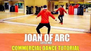JOAN OF ARC by Little Mix | Commercial Dance TUTORIAL