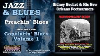 Sidney Bechet & His New Orleans Feetwarmers - Preachin