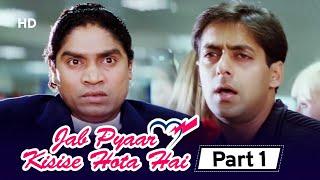 JOHNY LEVER फस गए SALMAN KHAN की वजह से | Jab Pyar Kisi Se Hota Hai - Película en la Parte 1 | Salman Khan