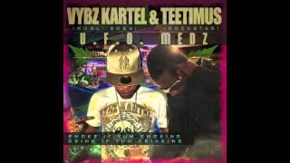 Vybz Kartel Ft Teetimus - U.F.O Medz [Nov 2012]
