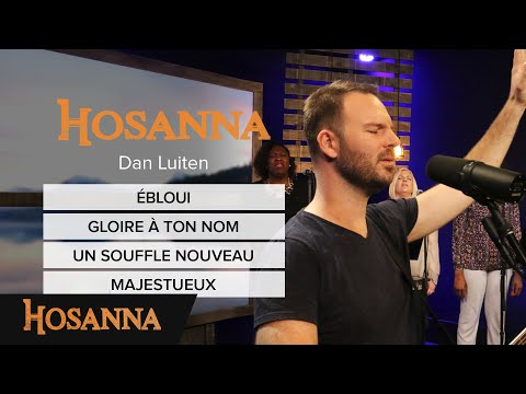 Dan Luiten - Ébloui / Gloire à ton nom / Un souffle nouveau / Majestueux