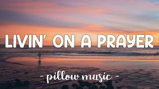 Livin' On A Prayer - Bon Jovi (Lyrics) 🎵