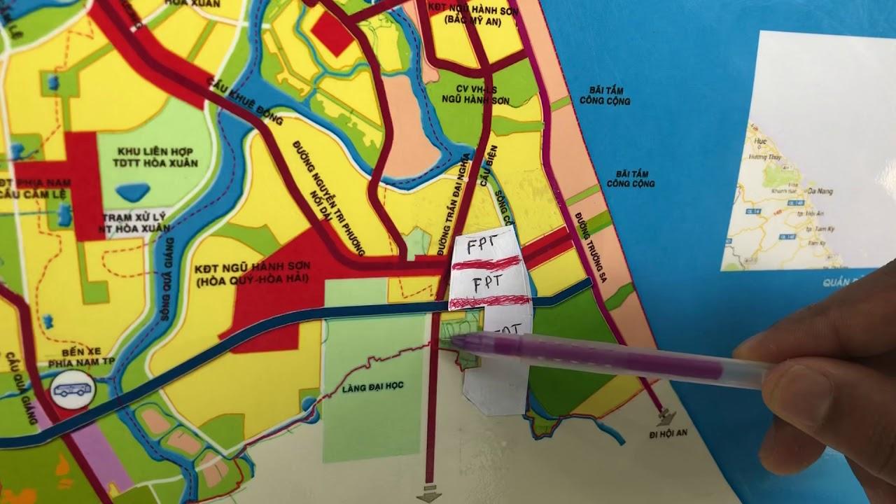Thăm quan khu đô thị fpt city trên bản đồ quy hoạch Đà Nẵng – 0935908089 Nếu có thắc mắc hãy gọi LTT