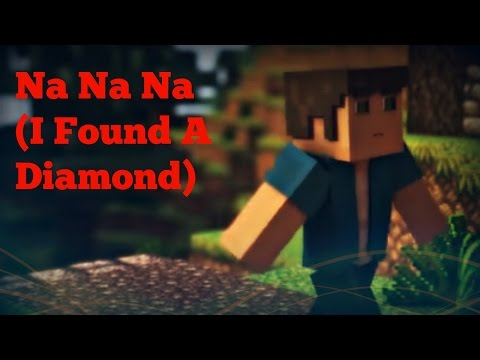 ♪ Na Na Na (I Found A Diamond) | Minecraft Song | Lyrics