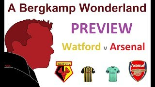 #ABWpreview : Watford v Arsenal (Premier League) *An Arsenal Podcast