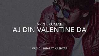 DIL (Aj Din Valentine Da) Cover || Ninja || Valentine special || Arpit Kumar
