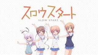 【スロウスタート】STARTails☆『ne! ne! ne!』OP
