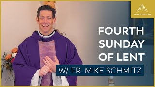 Fourth Sunday of Lent – Mass with Fr. Mike Schmitz