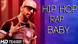 "Hip Hop Rap Baby ""Amjay Feat. Sara Gurpal & Envie Sharma"" Official Teaser - New Punjabi Songs 2015"