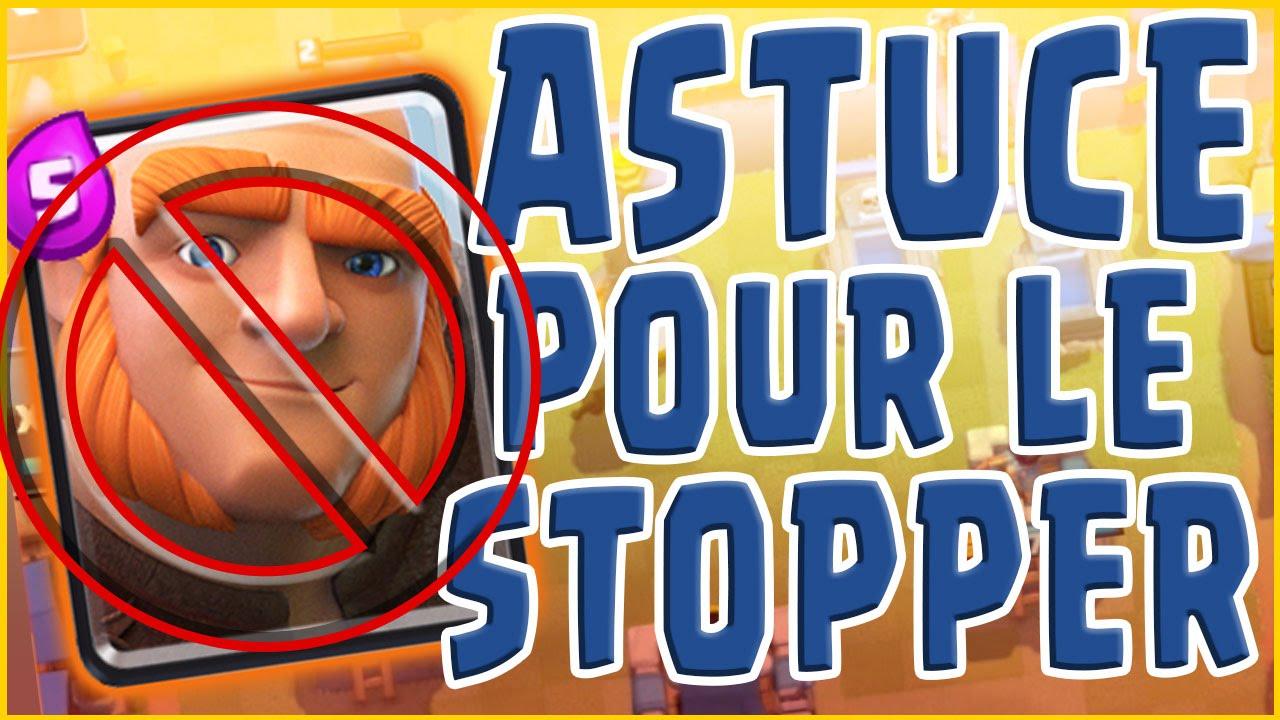 Astuce: Comment stopper le géant sur Clash Royale? - YouTube
