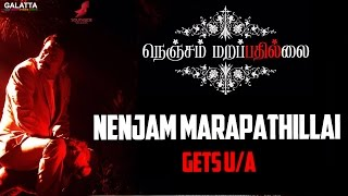#NenjamMarapathillai Gets U/A   SelvaRaghavan