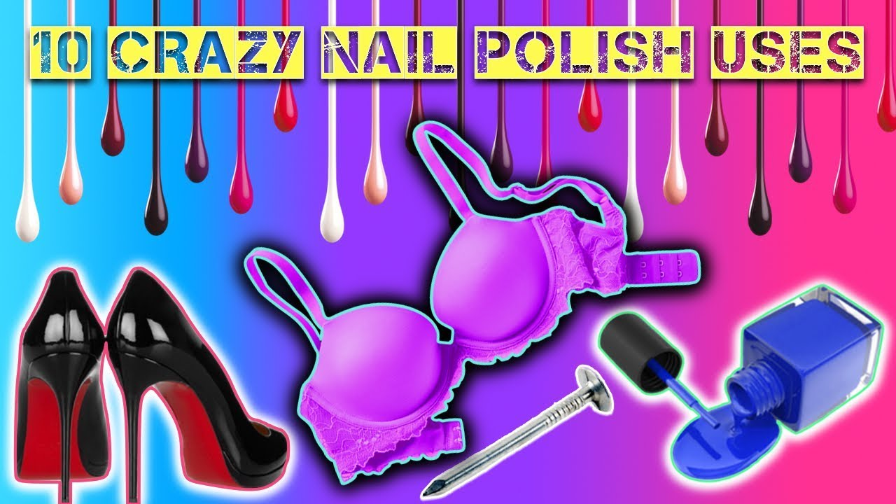 10 CRAZY THINGS YOU CAN DO WITH NAIL POLISH! DIY Hacks & Repairs ...