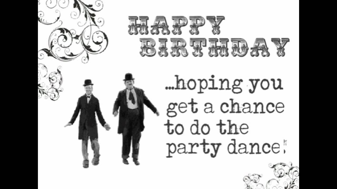HAPPY BIRTHDAY YouTube – Laurel and Hardy Birthday Cards