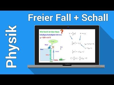 Der Freie Fall | Physik Übung Mit Schallgeschwindigkeit | Mechanik Des Massenpunktes