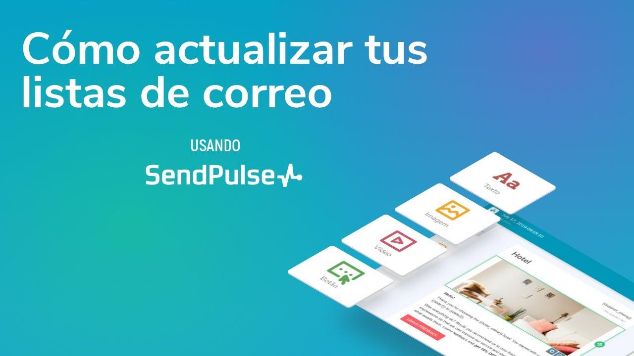 Email marketing | Cómo actualizar tus listas de correo usando SendPulse