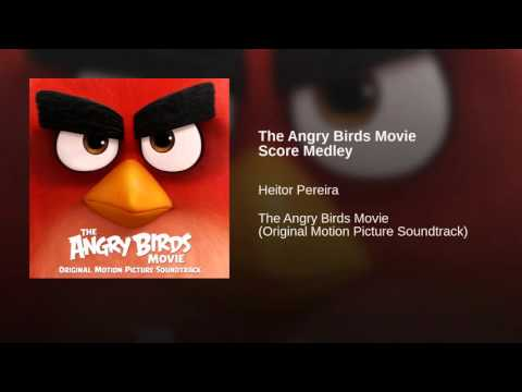 The Angry Birds Movie Score Medley
