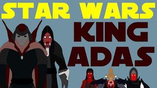 Star Wars Legends: King Adas of Korriban - The First Sith'ari