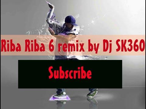 Riba Riba 6 remix 2017 by Dj SK360 ।। (Matal Dance Remix) ।। New Riba Riba 6 Song