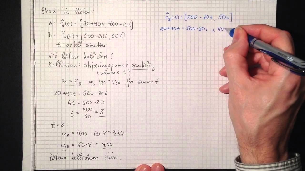 Matematikk R1: Vektorfunksjoner