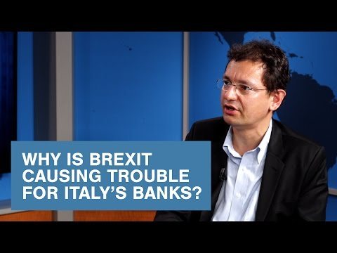 Why Is Brexit Causing Trouble for Italy's Banks?