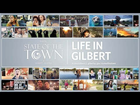 Gilbert, Arizona 2018 Digital State of the Town