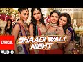 Shaadi Wali Night Full Song with LYRICS - Aditi Singh Sharma | Calendar Girls