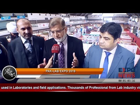 PAK LAB EXPO 2019 At EXPO CENTRE LAHORE : Media Coverage By EXPO NEWS INTERNATIONAL