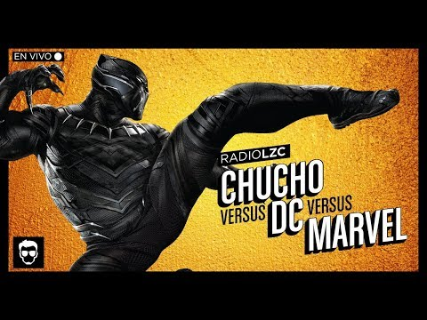 Radio LZC #7: Chucho VS Marvel VS DC (FT Axolotl de la Animación) | LA ZONA CERO