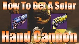 Destiny - How To Get A Solar Hand Cannon (Six Dreg Pride II And Jewel Of Osiris)