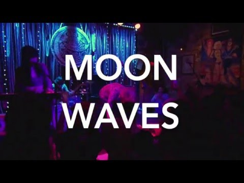 """""""An Evening with Moon Waves"""""""