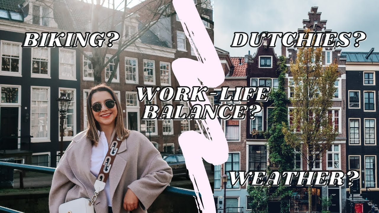 Pros u0026 Cons of Living in THE NETHERLANDS  AMSTERDAM as an EXPAT in 2021