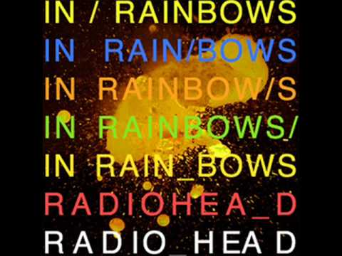 [2007] In Rainbows - 02 Down Is the New Up - Radiohead