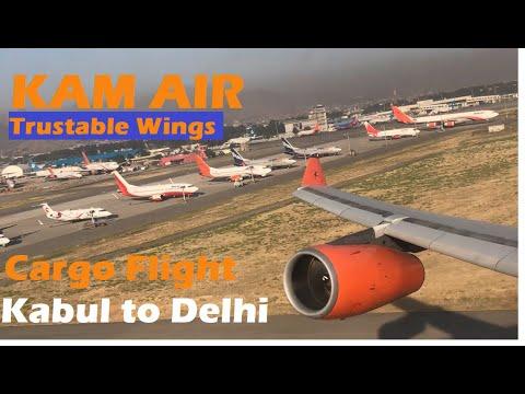 Kabul to Delhi l Kam Air l Cargo Flight l Trustable Wings l Go Orange l Airbus A340-300 lAfghanistan